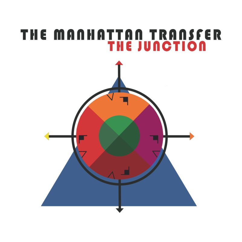 THE JUNCTION by The Manhattan Transfer's Artist Shop