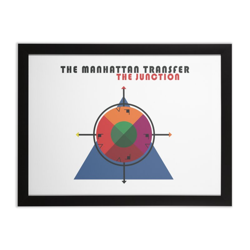 THE JUNCTION Home Framed Fine Art Print by The Manhattan Transfer's Artist Shop