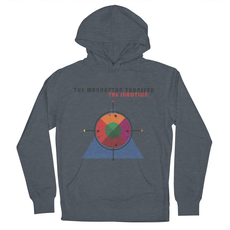 THE JUNCTION Women's French Terry Pullover Hoody by The Manhattan Transfer's Artist Shop