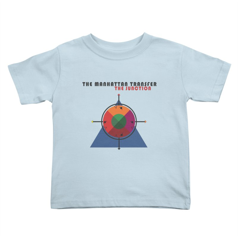 THE JUNCTION Kids Toddler T-Shirt by The Manhattan Transfer's Artist Shop