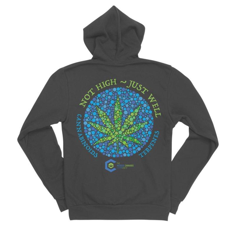 Not High ~ Just Well Men's Sponge Fleece Zip-Up Hoody by The Medical Cannabis Community