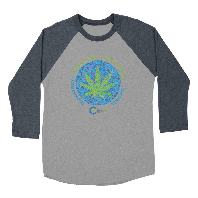 Not High ~ Just Well Women's Baseball Triblend Longsleeve T-Shirt by The Medical Cannabis Community