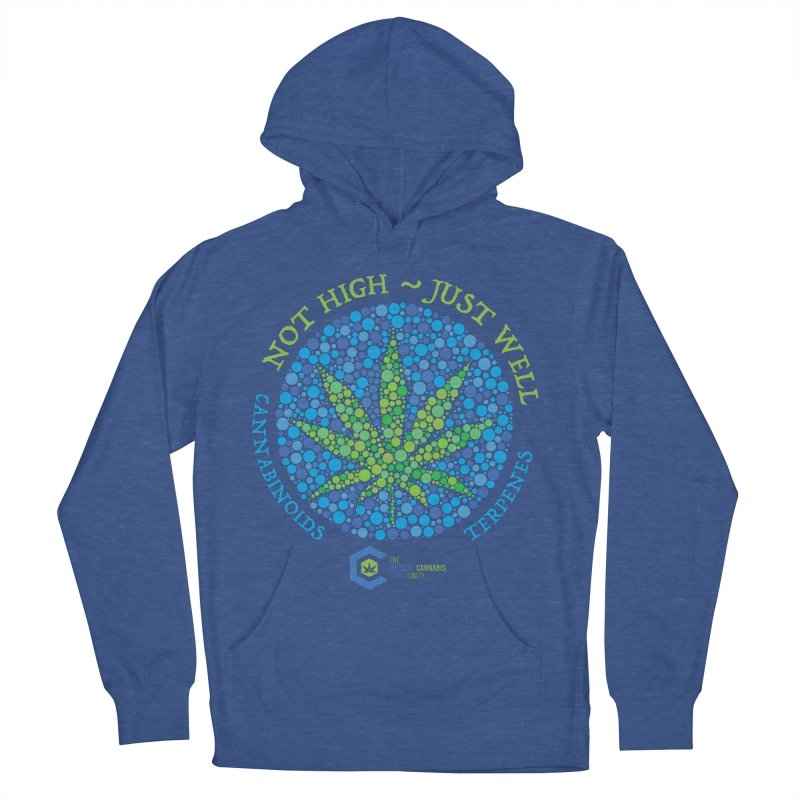 Not High ~ Just Well Men's French Terry Pullover Hoody by The Medical Cannabis Community