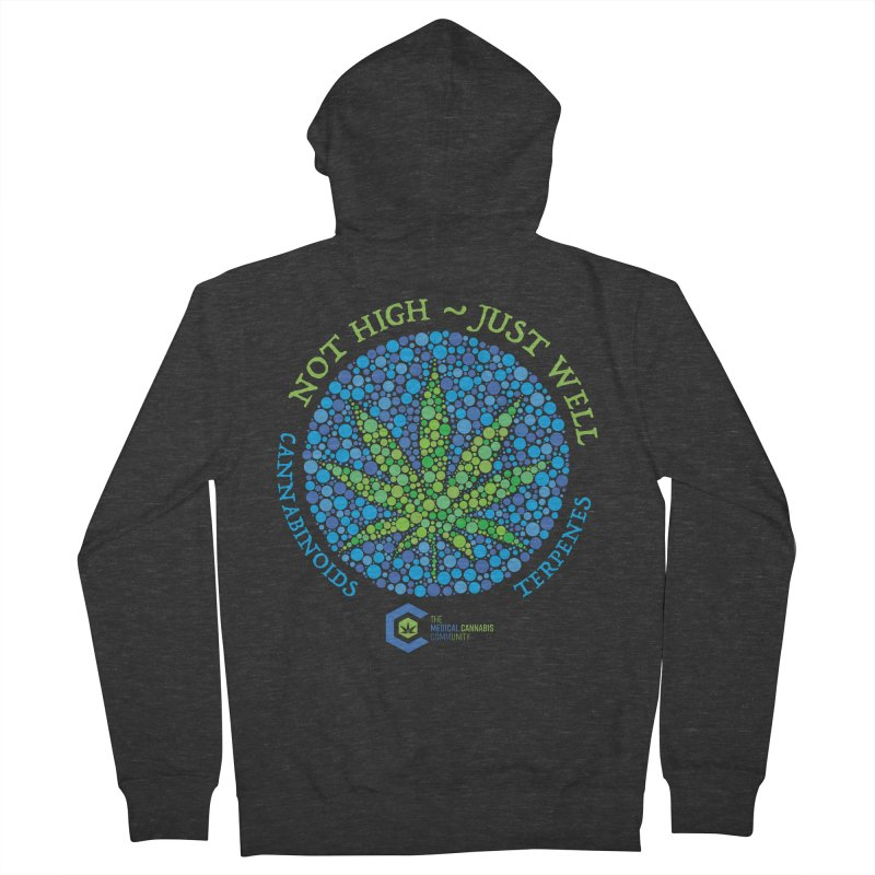 Not High Just Well Women's French Terry Zip-Up Hoody by The Medical Cannabis Community