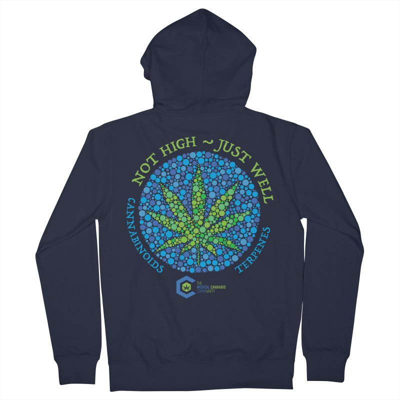 Not High ~ Just Well Women's French Terry Zip-Up Hoody by The Medical Cannabis Community