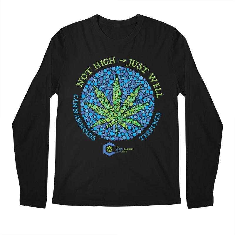 Not High ~ Just Well Men's Regular Longsleeve T-Shirt by The Medical Cannabis Community