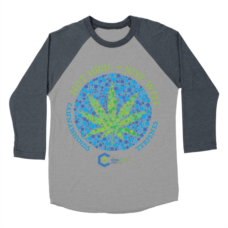 Not High Just Well Women's Baseball Triblend Longsleeve T-Shirt by The Medical Cannabis Community