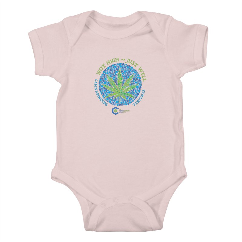 Not High ~ Just Well Kids Baby Bodysuit by The Medical Cannabis Community