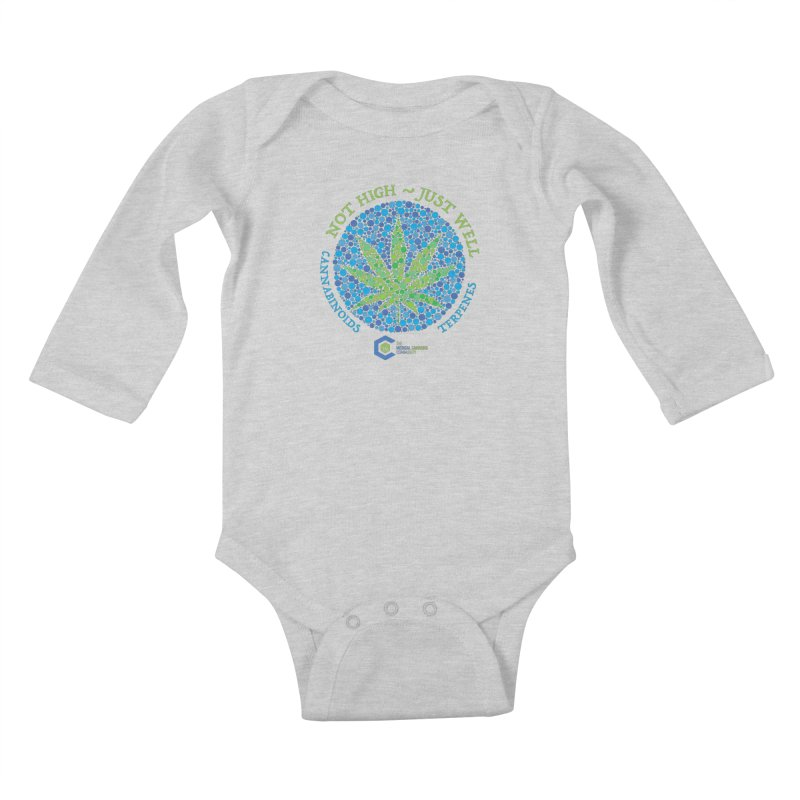 Not High ~ Just Well Kids Baby Longsleeve Bodysuit by The Medical Cannabis Community