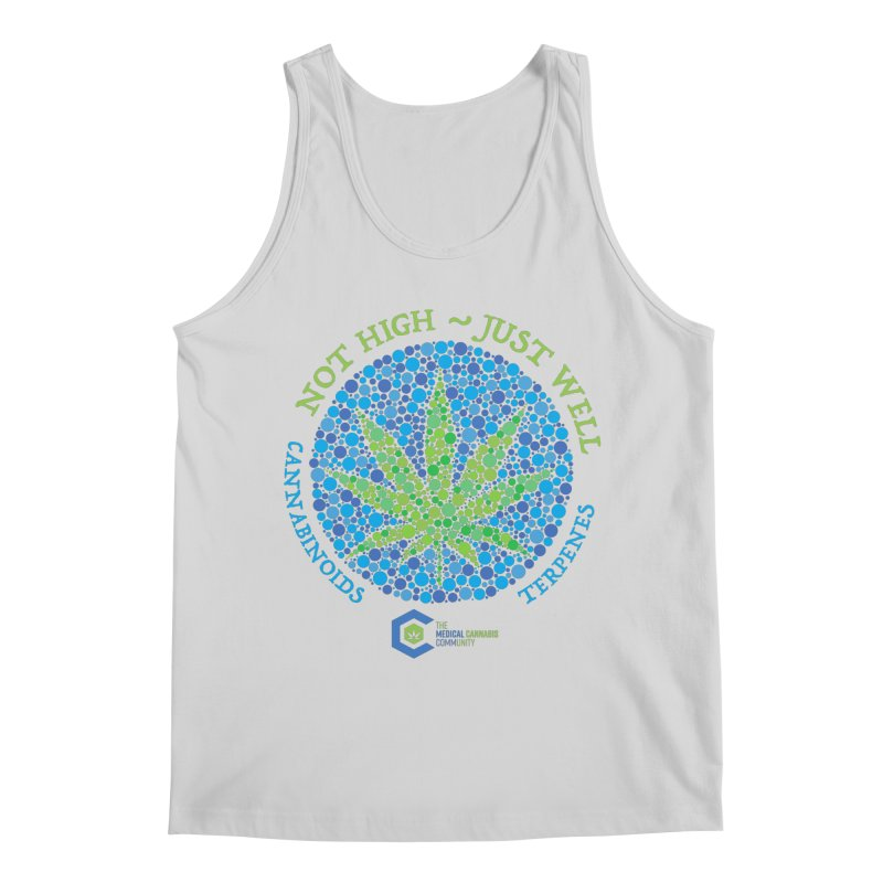 Not High ~ Just Well Men's Regular Tank by The Medical Cannabis Community