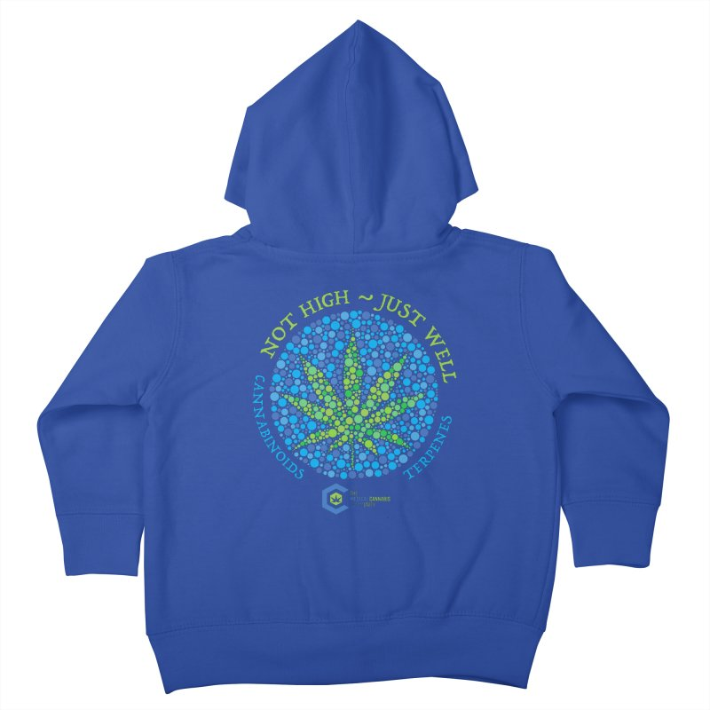 Not High ~ Just Well Kids Toddler Zip-Up Hoody by The Medical Cannabis Community