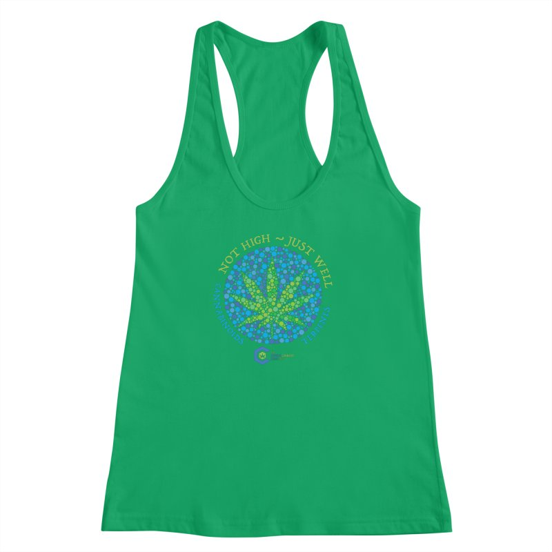 Not High ~ Just Well Women's Racerback Tank by The Medical Cannabis Community