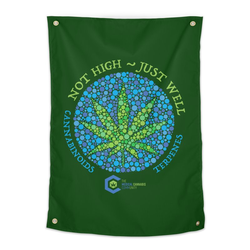 Not High ~ Just Well Home Tapestry by The Medical Cannabis Community