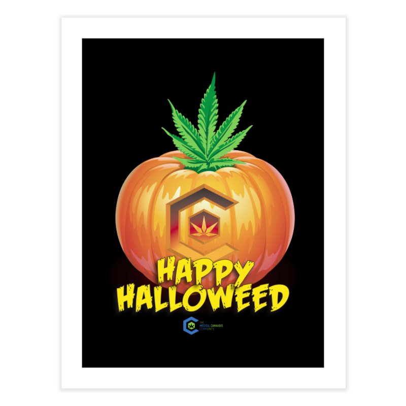 Happy Halloweed Home Fine Art Print by The Medical Cannabis Community