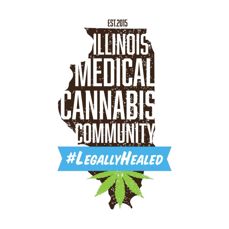 Illinois #LegallyHealed by The Medical Cannabis Community