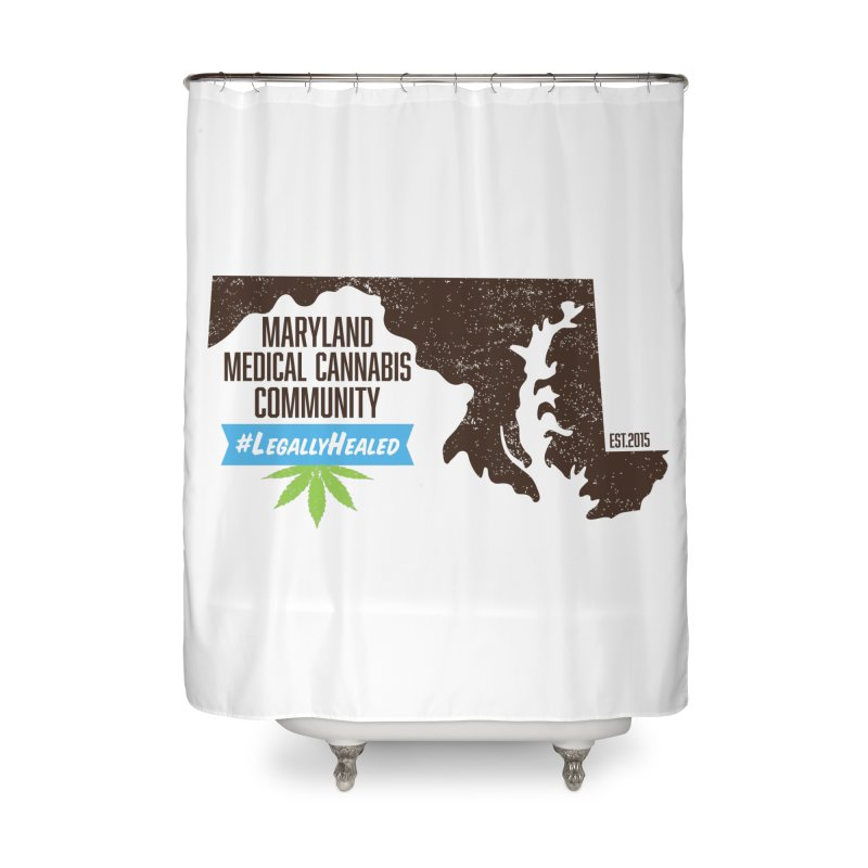 Maryland LegallyHealed Illinois Home Shower Curtain By The Medical Cannabis Community