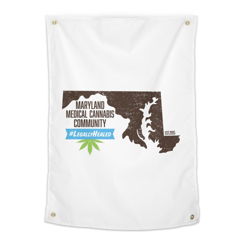 Maryland #LegallyHealed Home Tapestry by The Medical Cannabis Community