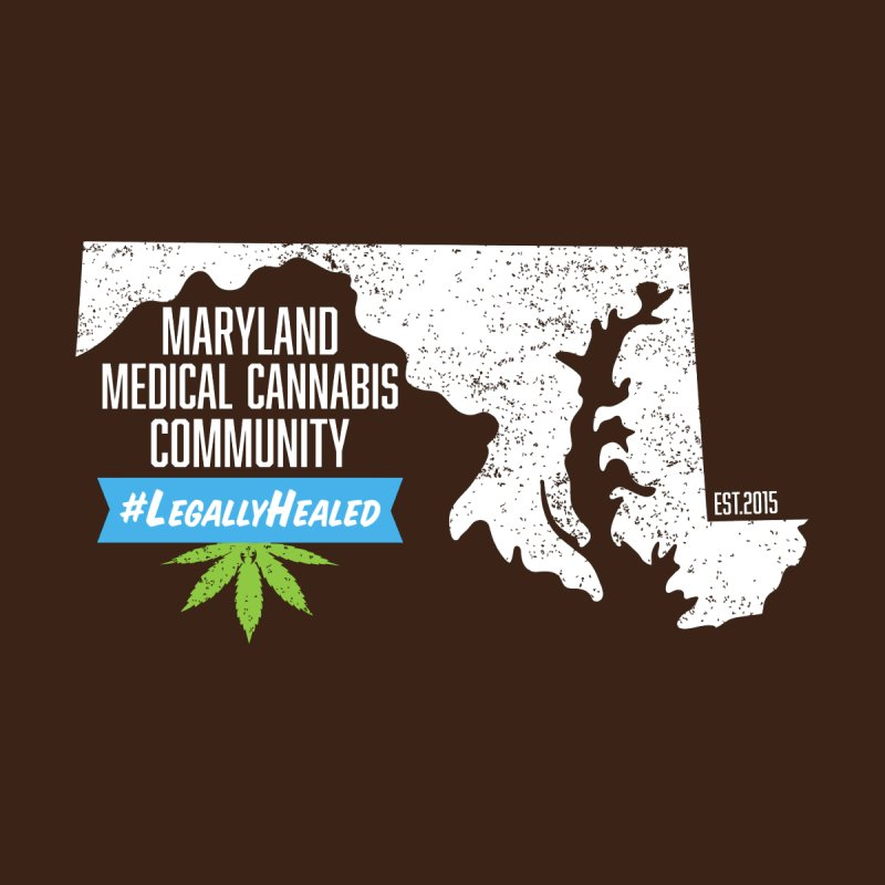 Maryland #LegallyHealed Brown by The Medical Cannabis Community