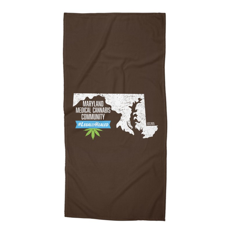 Maryland #LegallyHealed Brown Accessories Beach Towel by The Medical Cannabis Community
