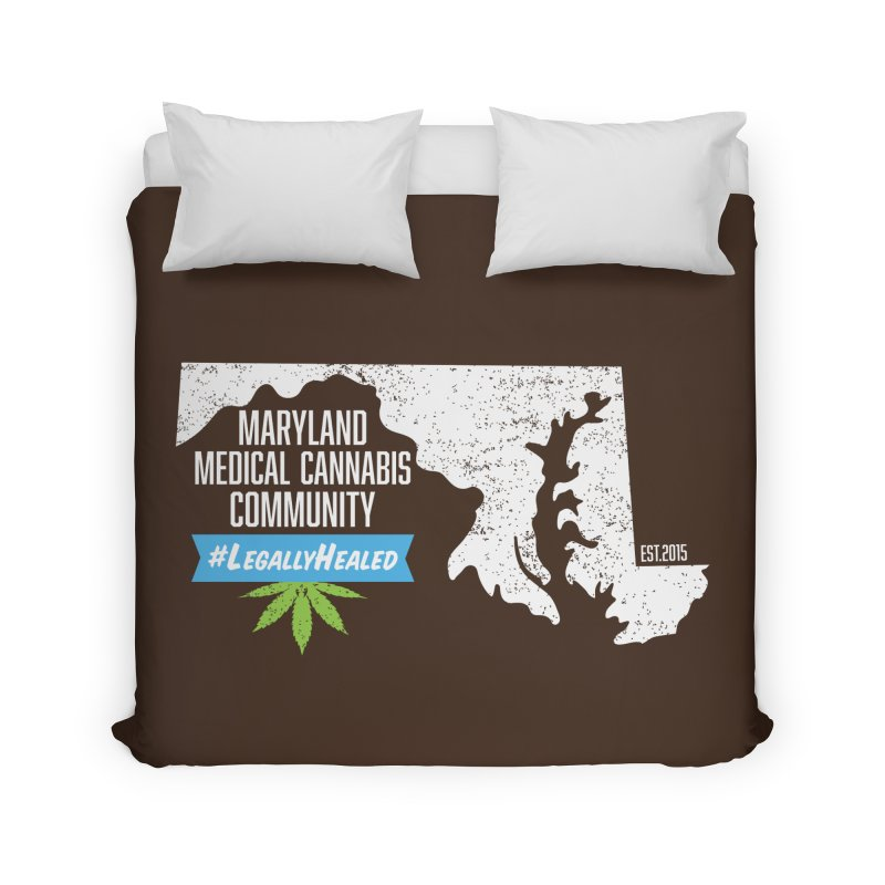 Maryland #LegallyHealed Brown Home Duvet by The Medical Cannabis Community