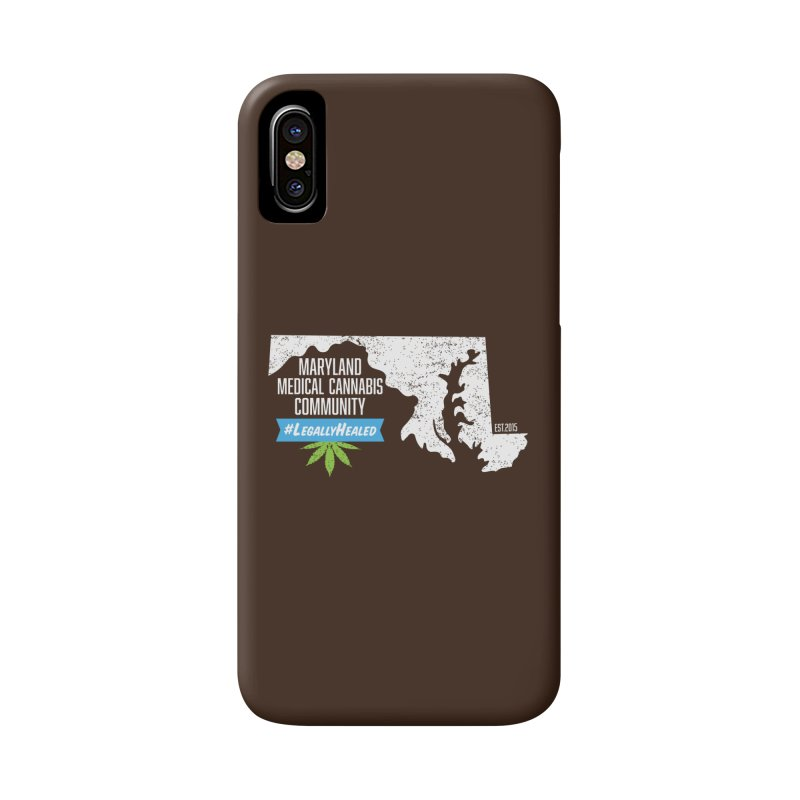 Maryland #LegallyHealed Brown Accessories Phone Case by The Medical Cannabis Community