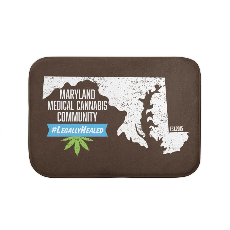 Maryland #LegallyHealed Brown Home Bath Mat by The Medical Cannabis Community