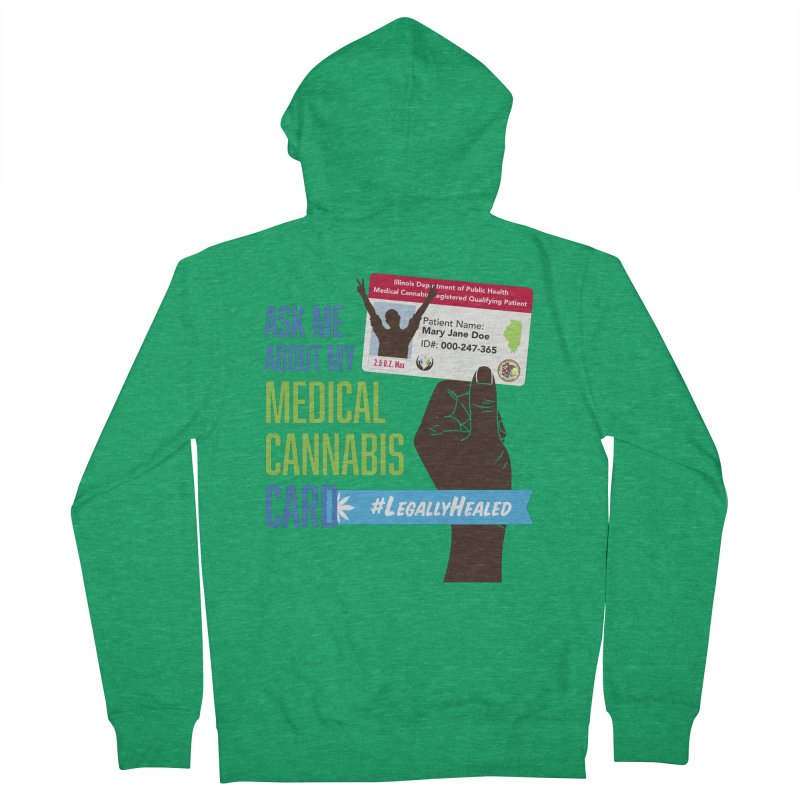 Illinois Medical Cannabis Card #LegallyHealed Men's Zip-Up Hoody by The Medical Cannabis Community