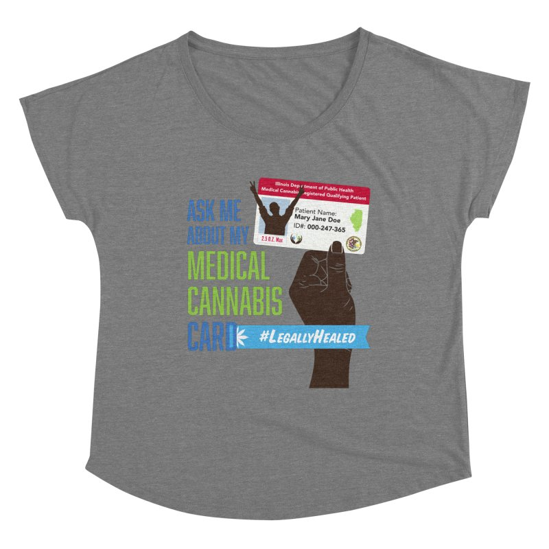 Illinois Medical Cannabis Card #LegallyHealed Women's Scoop Neck by The Medical Cannabis Community