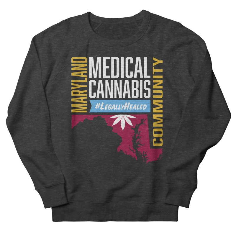 Maryland Medical Cannabis Community Men's French Terry Sweatshirt by The Medical Cannabis Community