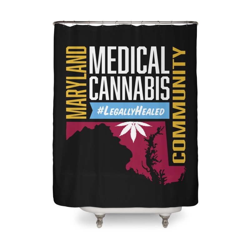 Maryland Medical Cannabis Community Home Shower Curtain by The Medical Cannabis Community