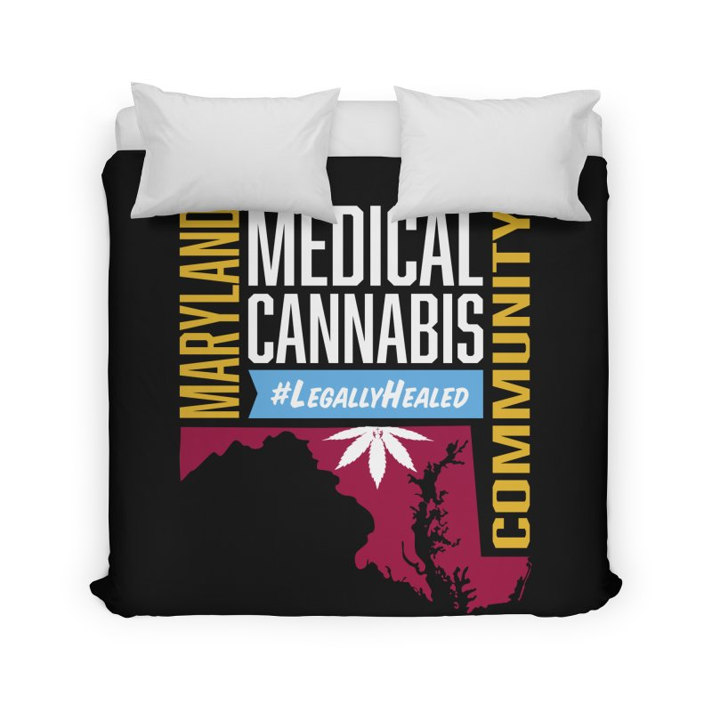 Maryland Medical Cannabis Community Home Duvet by The Medical Cannabis Community