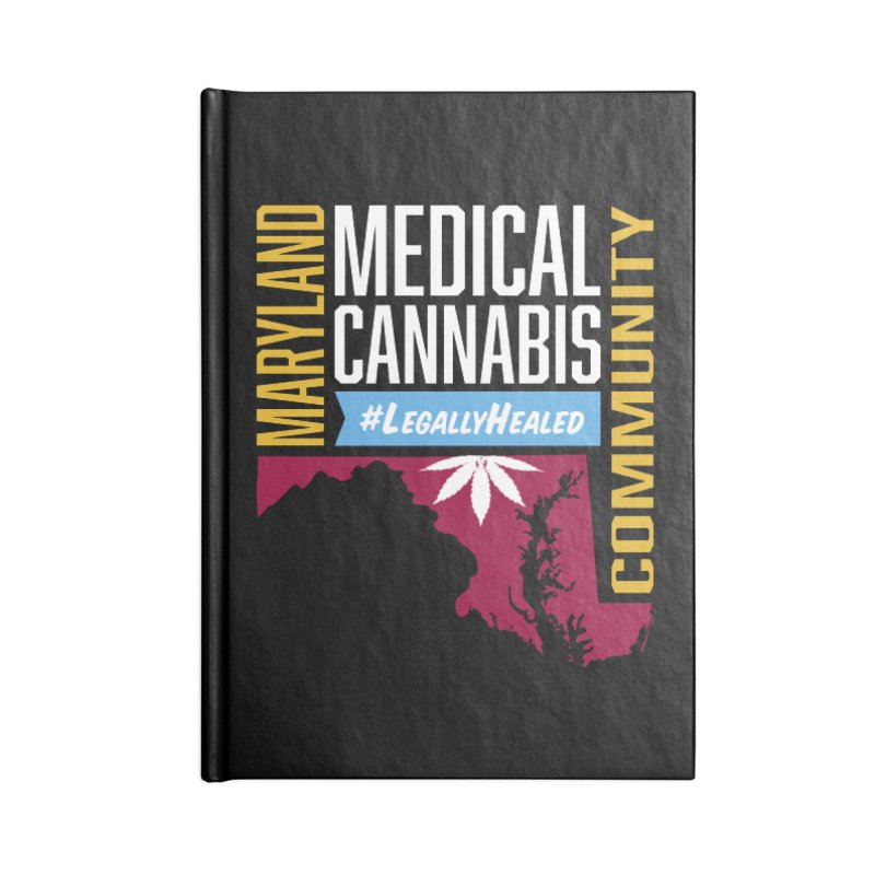 Maryland Medical Cannabis Community Accessories Blank Journal Notebook by The Medical Cannabis Community