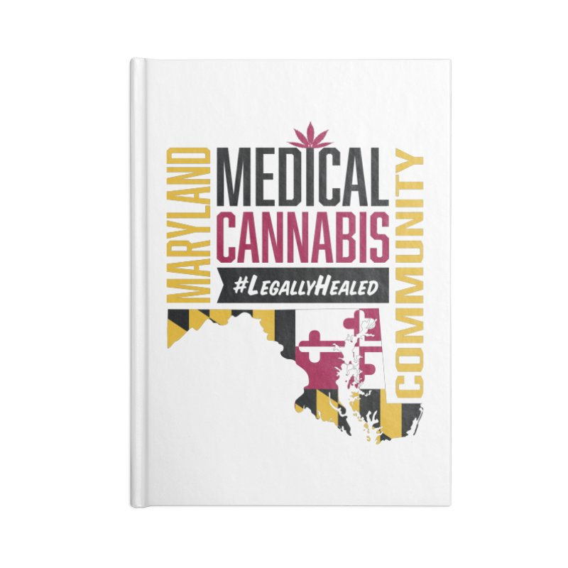 Maryland State Flag Medical Cannabis Community Accessories Blank Journal Notebook by The Medical Cannabis Community