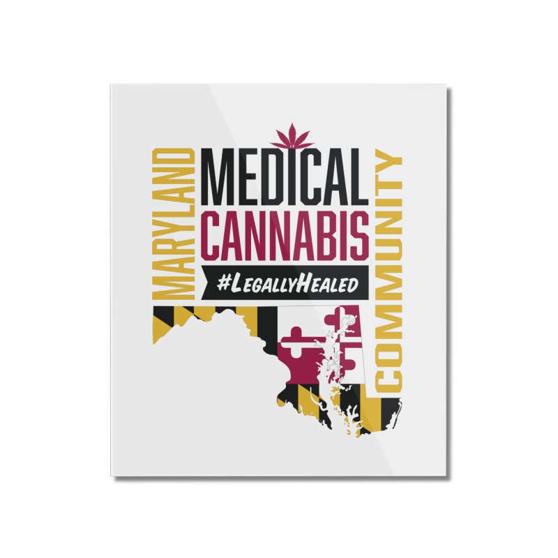 Maryland State Flag Medical Cannabis Community Home Mounted Acrylic Print by The Medical Cannabis Community
