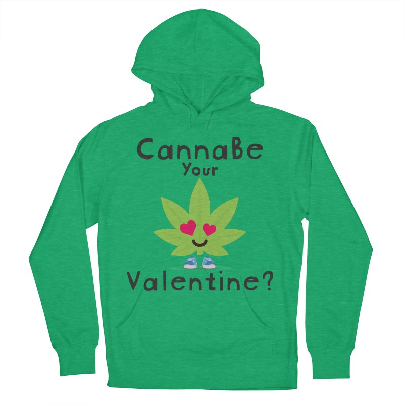 CannaBe Your Valentine? Men's French Terry Pullover Hoody by The Medical Cannabis Community