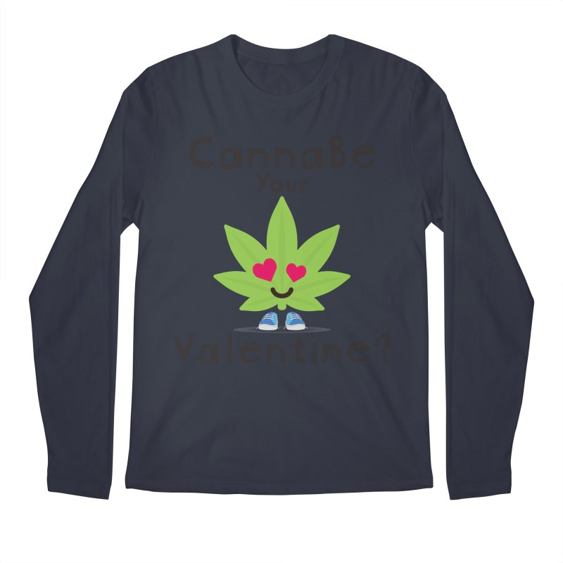 CannaBe Your Valentine? Men's Longsleeve T-Shirt by The Medical Cannabis Community