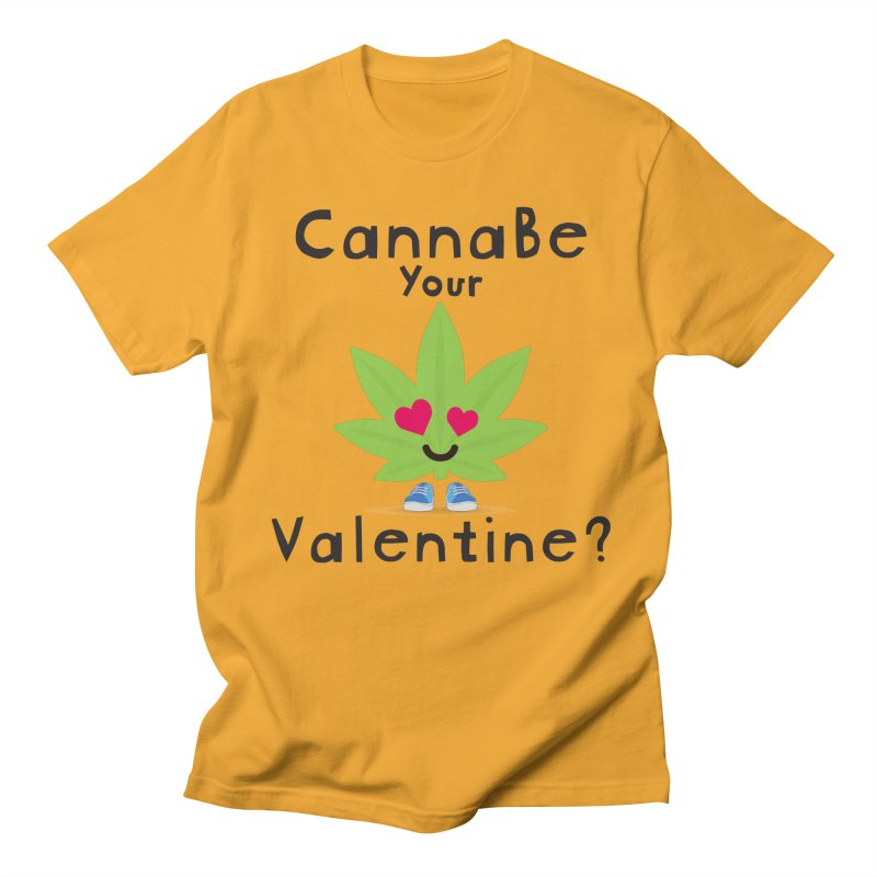 CannaBe Your Valentine? Men's Regular T-Shirt by The Medical Cannabis Community