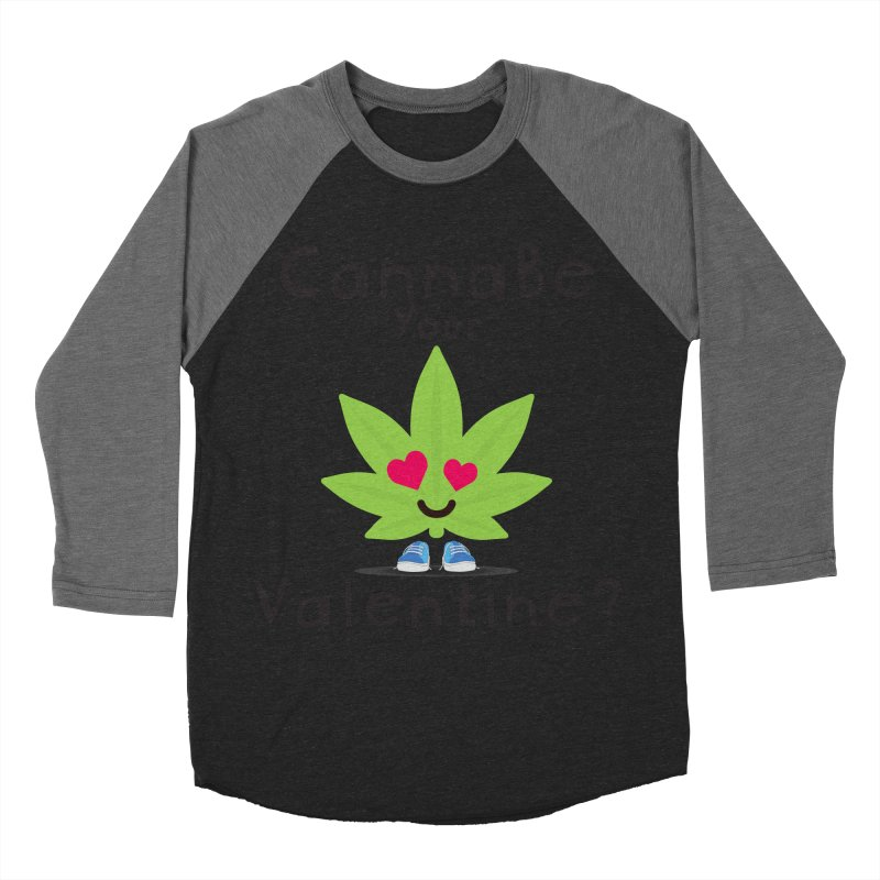 CannaBe Your Valentine? Women's Baseball Triblend Longsleeve T-Shirt by The Medical Cannabis Community