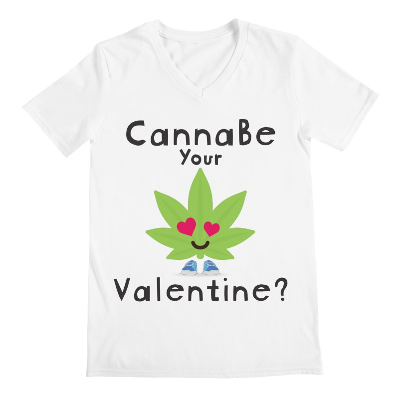 CannaBe Your Valentine? Men's V-Neck by The Medical Cannabis Community