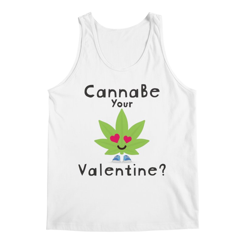 CannaBe Your Valentine? Men's Tank by The Medical Cannabis Community