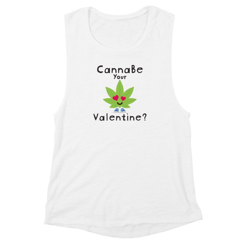 CannaBe Your Valentine? Women's Muscle Tank by The Medical Cannabis Community