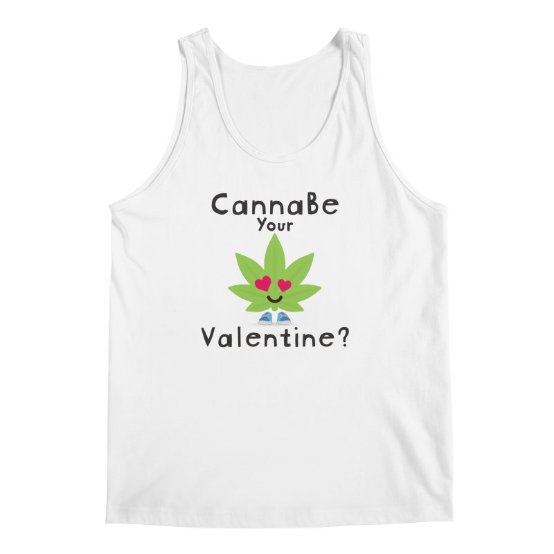 CannaBe Your Valentine? Men's Regular Tank by The Medical Cannabis Community
