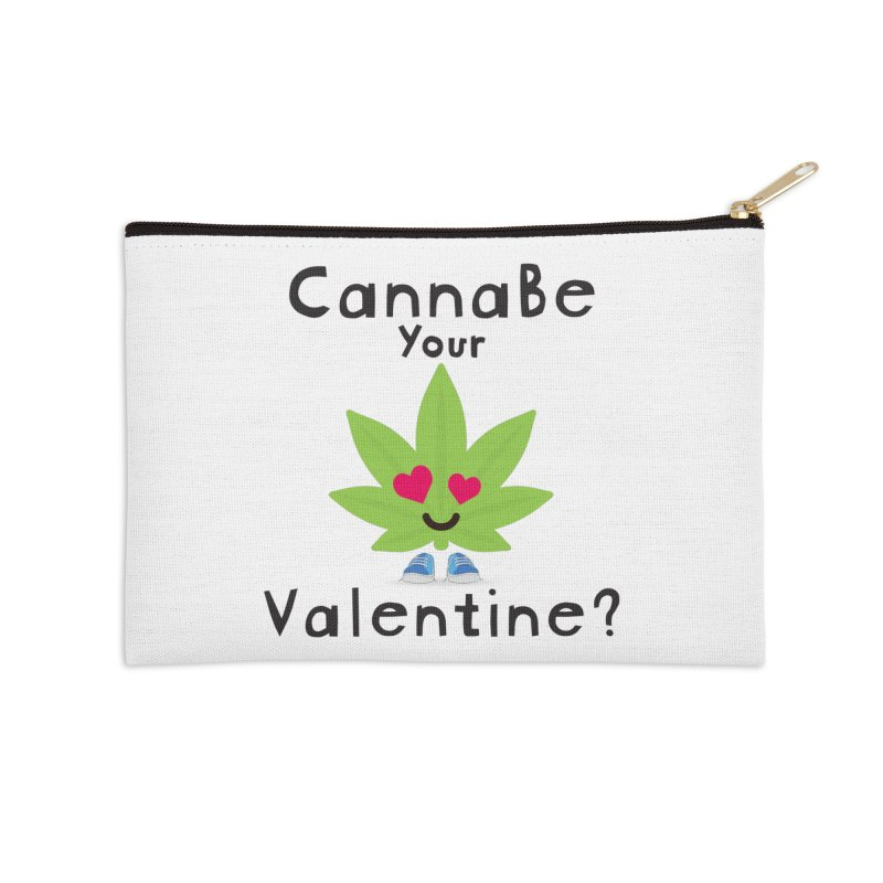 CannaBe Your Valentine? Accessories Zip Pouch by The Medical Cannabis Community