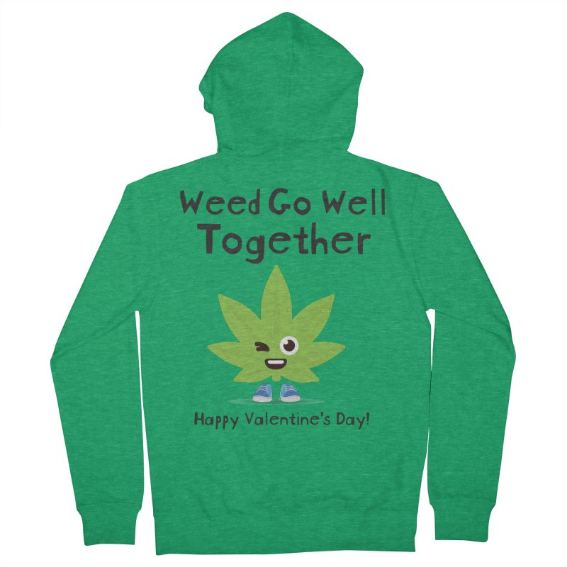 Weed Go Well Together Men's Zip-Up Hoody by The Medical Cannabis Community
