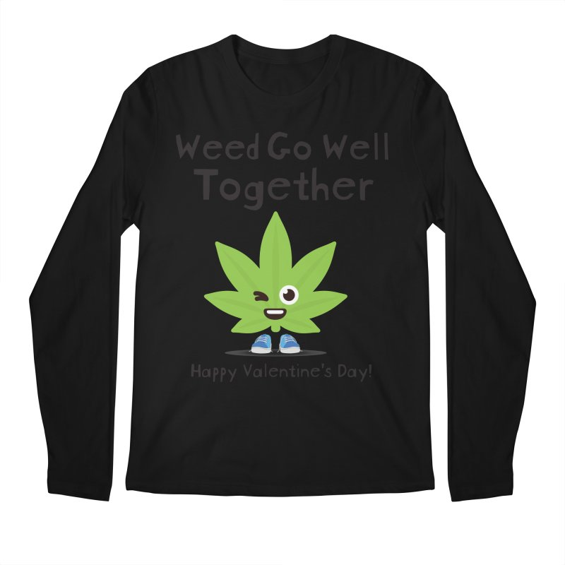 Weed Go Well Together Men's Longsleeve T-Shirt by The Medical Cannabis Community
