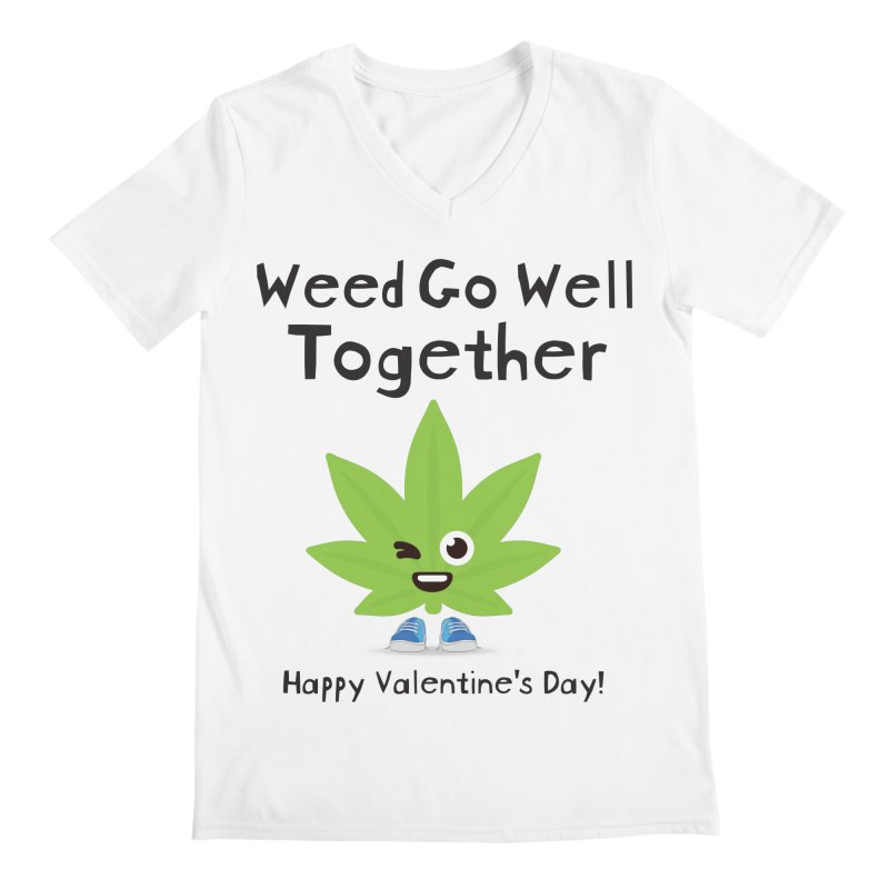 Weed Go Well Together Men's Regular V-Neck by The Medical Cannabis Community