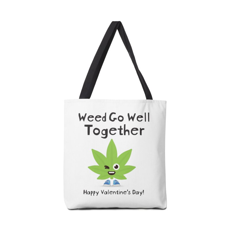 Weed Go Well Together Accessories Bag by The Medical Cannabis Community