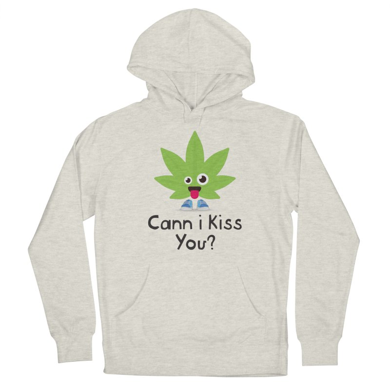Cann i Kiss You? Men's Pullover Hoody by The Medical Cannabis Community