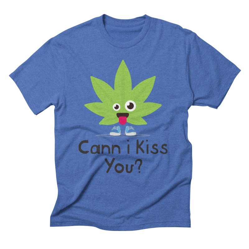 Cann i Kiss You? Men's T-Shirt by The Medical Cannabis Community