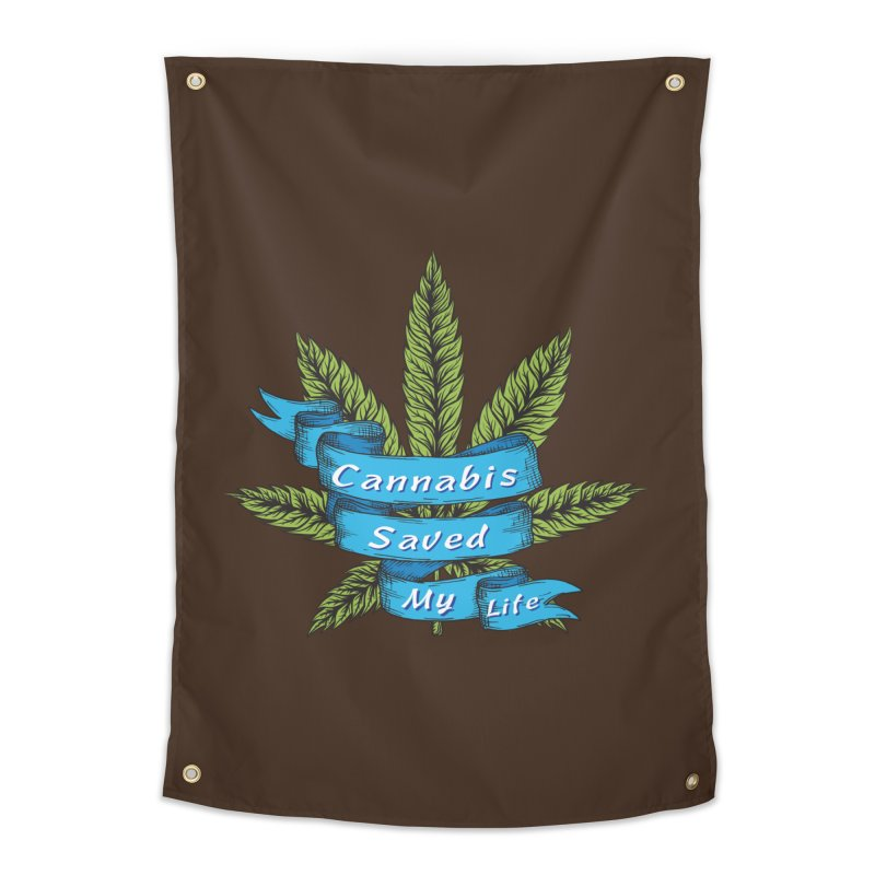 Cannabis Saved My Life Home Tapestry by The Medical Cannabis Community